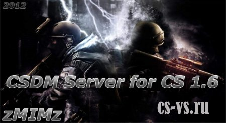 CSDM Server by zMIMz