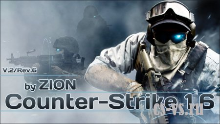 Counter-Strike 1.6 by ZION v.2/rev.6