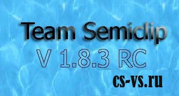Team Semiclip v1.8.3 RC